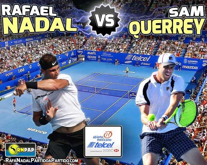 http://www.rafanadalpartidoapartido.com/images/torneos/rafael-nadal-vs-sam-querrey-acapulco-2017-preview-rnpap.jpg