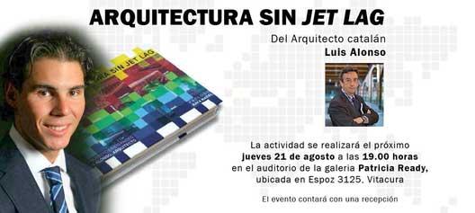 "Pr�logo del libro ""Arquitectura sin Jet Lag"", escrito por Rafa Nadal"