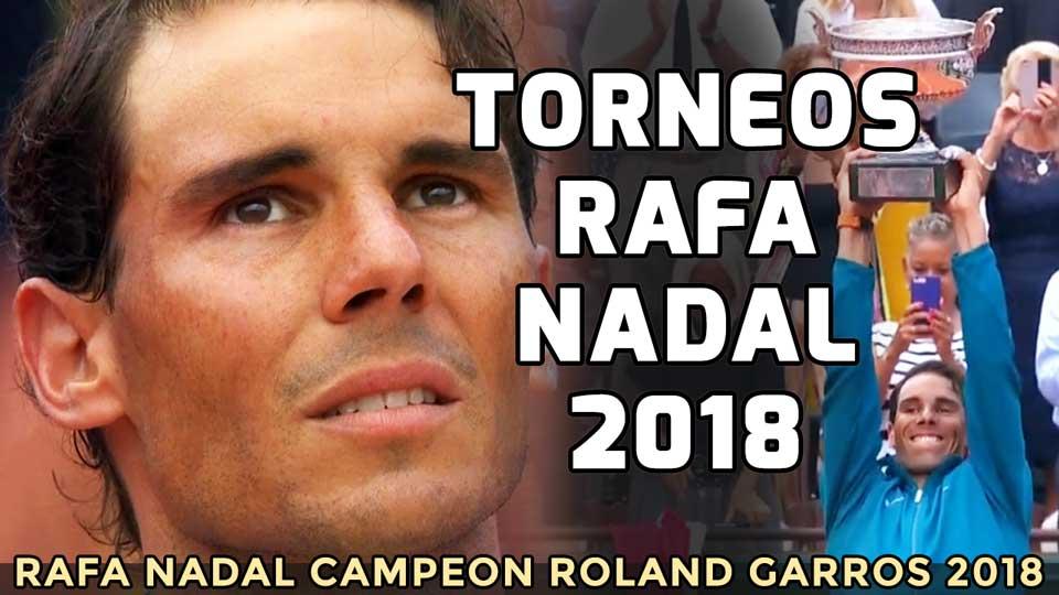 Roland Garros Calendario.Calendario De Torneos De Rafa Nadal En 2018