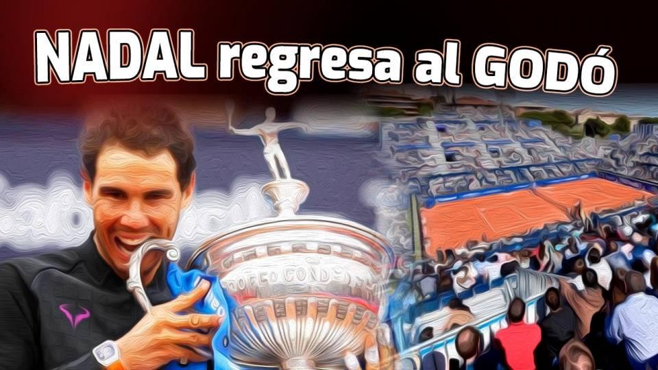 Rafa Nadal regresa en al Trofeo Conde de Godó 2021
