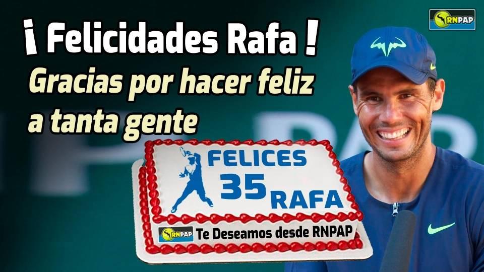 Felicidades Rafa en tu 35 Aniversario, gracias por hacer feliz a tanta gente