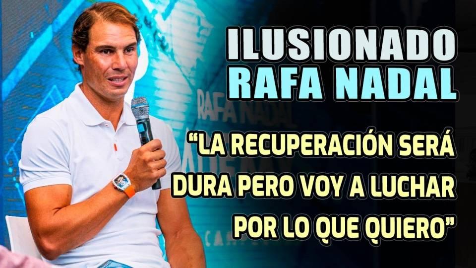 Rafael Nadal durante la presentación del documental Rafa Nadal Academy, Construyendo Campeones